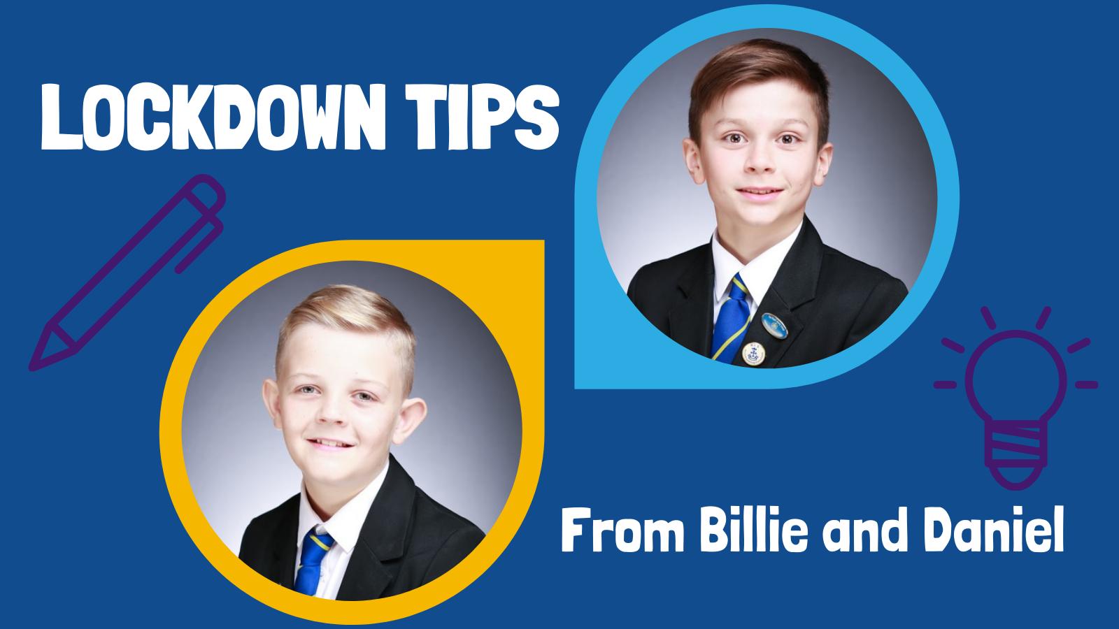 Billie & Daniel's Lockdown Tips